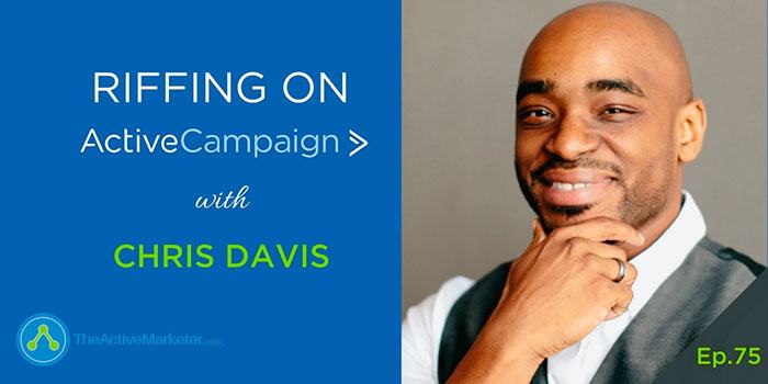 ActiveCampaign with Barry Moore and Chris Davis